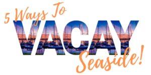 5 ways to vacay seaside ventura harbor
